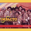 Popular/Grupo Impacto de Montemorelos