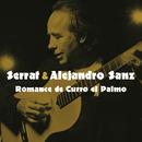 Romance de Curro el Palmo/Joan Manuel Serrat con Alejandro Sanz