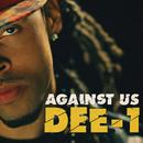 Against Us (Album Version)/Dee-1