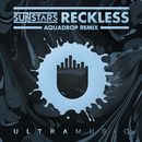 Reckless (Aquadrop Remix)/Sunstars
