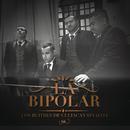 La Bipolar/Los Buitres De Culiacán Sinaloa