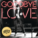 Goodbye Love (EP)/Too Young To Die