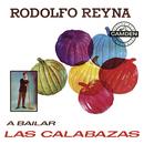 A Bailar las Calabazas/Rodolfo Reyna