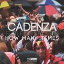 How Many Times? feat.Kiko Bun/Cadenza