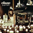 Bright Lights/Eliane