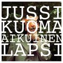 Aikuinen lapsi/Jussi Kuoma