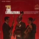 Leave It to the Limeliters/The Limeliters