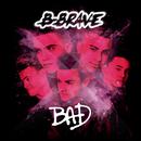 Bad/B-Brave