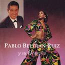 Pablo Beltrán Ruíz y Su Orquesta/Pablo Beltrán Ruiz y Su Orquesta