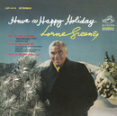 Have a Happy Holiday/Lorne Greene