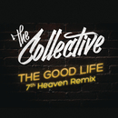 The Good Life/The Collective
