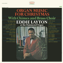 Organ Music for Christmas/Eddie Layton at the Hammond Organ with Chimes & Brass Choir