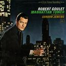 Manhattan Tower/Robert Goulet