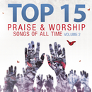 Top 15 Praise & Worship Songs of All Time, Vol. 2/Heavenly Worship