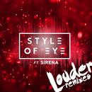 Louder (Remixes)/Style Of Eye