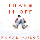 Shake It Off/Royal Tailor