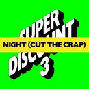 Night (Cut The Crap) (Remixes)/Etienne de Crécy with Alex Gopher & Asher Roth