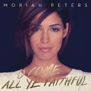O Come All Ye Faithful/Moriah Peters