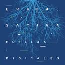 Huellas Digitales (En Vivo)/Eruca Sativa