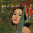Latin, Lush & Lovely/Morton Gould and His Orchestra