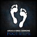 Foot Steps (Radio Edit)/Arias & Greg Cerrone