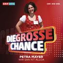 Wir san nit alloa/Petra Mayer