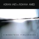 Cinemateca Finlandesa/Adrián Iaies & Roxana Amed
