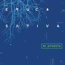 Mi Apuesta (En Vivo)/Eruca Sativa