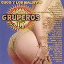 Éxitos Gruperos, Vol. II/Cuco y los Malditos