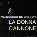 La donna cannone/Francesco De Gregori