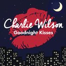 Goodnight Kisses/Charlie Wilson
