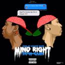 Mind Right/TK N Cash