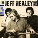 See the Light/The Jeff Healey Band
