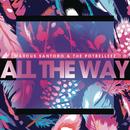 All the Way/Marcus Santoro & The Potbelleez