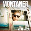 No Te Vayas/Ricardo Montaner