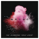 Wrong/The Airborne Toxic Event