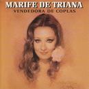 Vendedora de Coplas/Marife de Triana