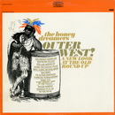 Outer West! A New Look at the Old Round-Up/The Honey Dreamers