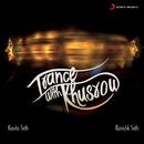 Trance with Khusrow/Kavita Seth