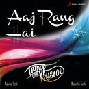 Aaj Rang Hai/Kavita Seth