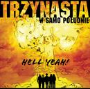 Hell Yeah/Trzynasta w Samo Poludnie