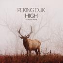 High feat.Nicole Millar/Peking Duk