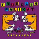 Sätkyukot/Fröbelin Palikat