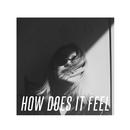 How Does It Feel? (Remixes)/Julia Vero