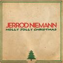 Holly Jolly Christmas/Jerrod Niemann