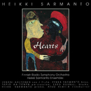 Hearts: A Suite for Symphony Orchestra and Jazz Ensemble/Heikki Sarmanto