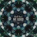 We Good/DeJ Loaf