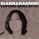 Lontano dagli occhi/Gianna Nannini