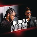 Los Verdaderos Tigueres/Rocko y Fara-On