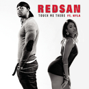 Touch Me There feat.Nyla/Redsan
